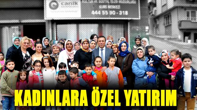 Canik'te Kadınlara Özel Yatırım