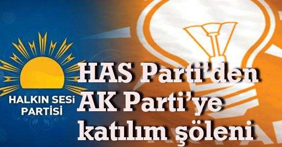 Samsun'da HAS Parti'den AK Parti'ye katılım şöleni