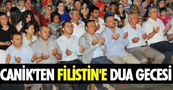 CANİK'TEN FİLİSTİN'E DUA GECESİ