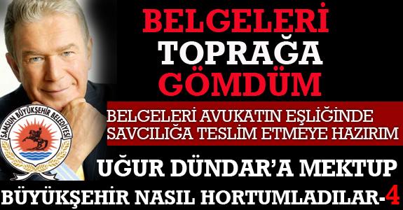 BELGELERİ TOPRAĞA GÖMDÜM!