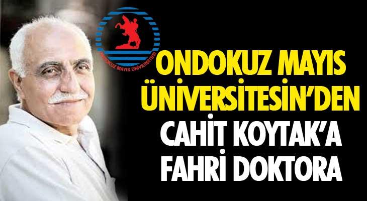Ondokuz Mayıs Üniversitesin'den Cahit Koytak'a Fahri Doktora