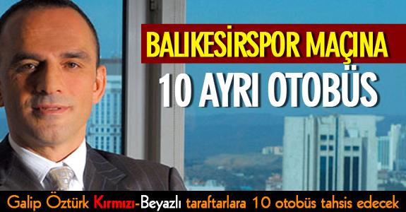 BALIKESİRSPOR MAÇINA 10 AYRI OTOBÜS