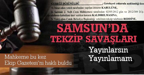 Samsun'da.. Tekzip Savaşları..
