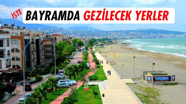 Kurban Bayramı'nda Samsun'un gezilecek yerleri
