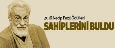 2016 Necip Fazıl Ödülleri Sahiplerini Buldu