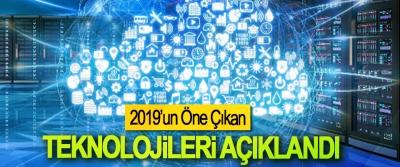 2019'un Öne Çıkan Teknolojileri Açıklandı