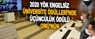 2020 Yök Engelsiz Üniversite Ödülleri'nde Üçüncülük Ödülü Omü'nün