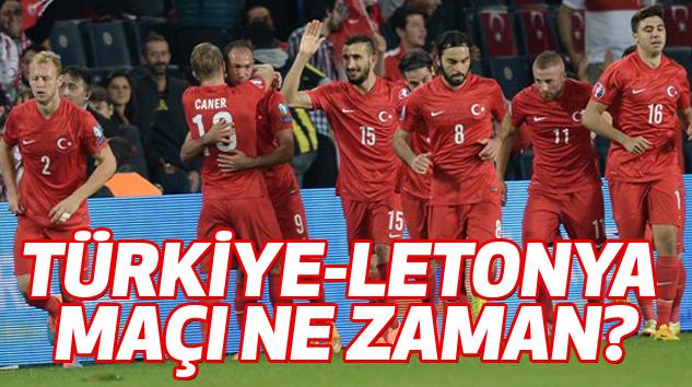 Türkiye-Letonya Maçı Ne Zaman?