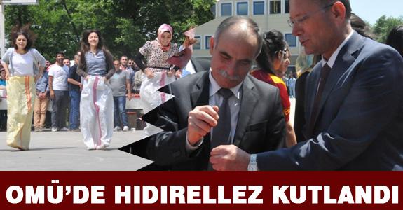 OMÜ'DE HIDIRELLEZ KUTLANDI