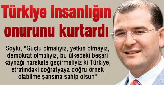 Türkiye insanlığın onurunu kurtardı
