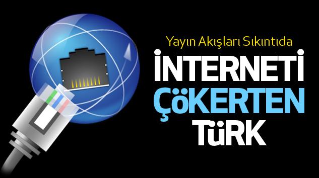 İnterneti Çökerten Türk..