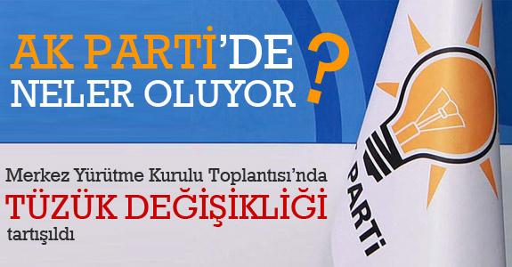 AK Parti MYK'da tüzük değişikliği konuşuldu
