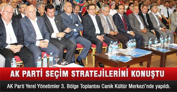 Ak Parti Seçim Stratejilerini Konuştu ..