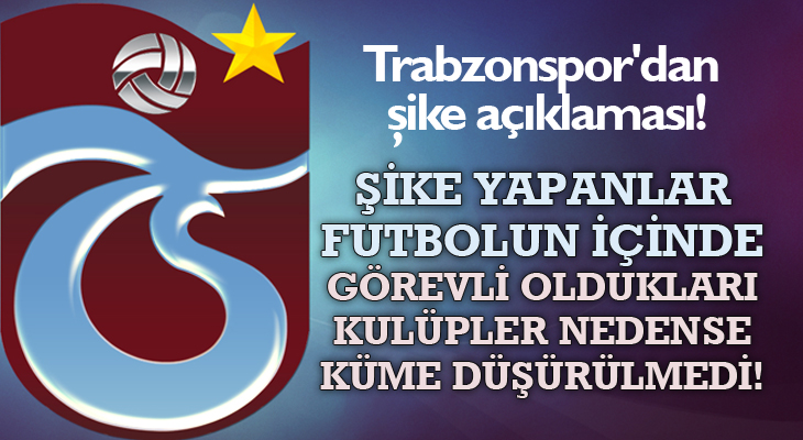 TRABZONSPOR'DAN 'ŞİKE' AÇIKLAMASI!