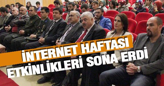 İNTERNET HAFTASI ETKİNLİKLERİ SONA ERDİ