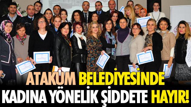 Atakum Belediyesinde Kadına Yönelik Şiddete Hayır!