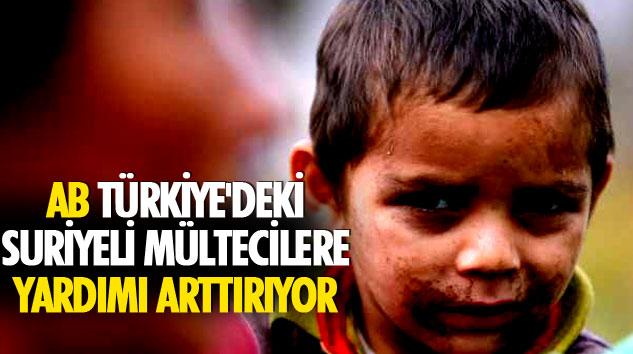 Ab Türkiye'deki Suriyeli Mültecilere Yardımı Arttırıyor