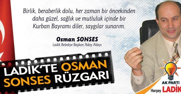 LADİK'TE OSMAN SONSES SESLERİ