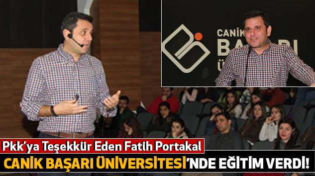 Pkk'ya Teşekkür Eden Fatih Portakal Canik Başarı Üniversitesi'nde Eğitim Verdi!