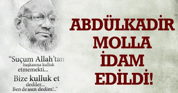 ABDÜLKADİR MOLLA İDAM EDİLDİ!