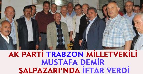 AK PARTİ TRABZON MİLLETVEKİLİ DEMİR