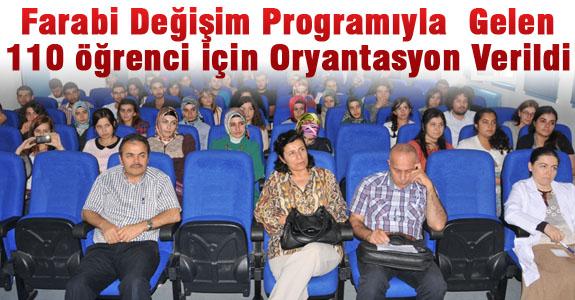 Farabi Değişim öğrencileri için Oryantasyon verildi