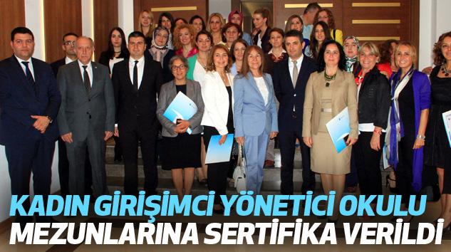 Kadın Girişimci Yönetici Okulu Mezunlarına Sertifika Verildi