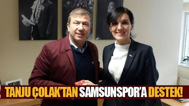 Tanju Çolak'tan Samsunspor'a Destek!