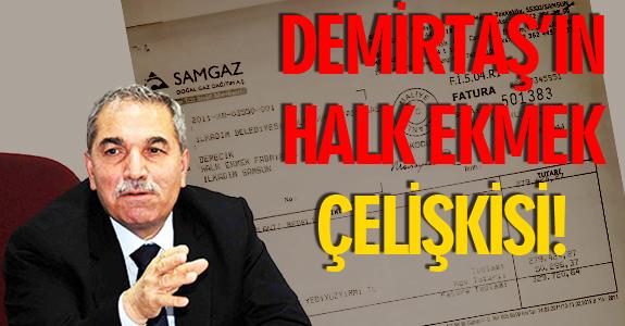DEMİRTAŞ'IN HALK EKMEK ÇELİŞKİSİ!