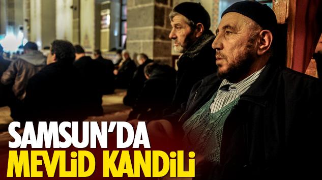 Samsun'da Mevlid Kandili