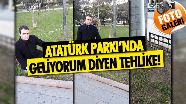 Samsun Atatürk Parkı'nda Geliyorum Diyen Tehlike!