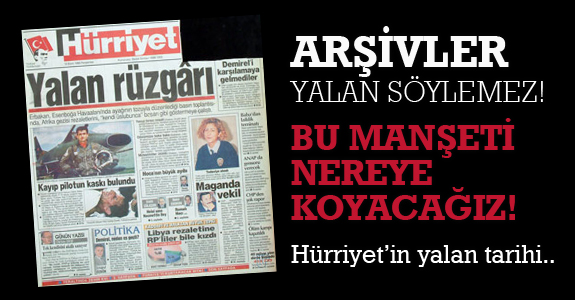 Hürriyet'in 28 Şubat manşetlerini unutmuyoruz