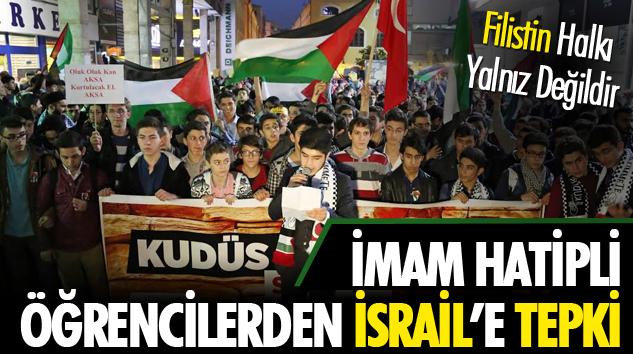 İmam Hatipli Öğrencilerden İsrail'e Tepki