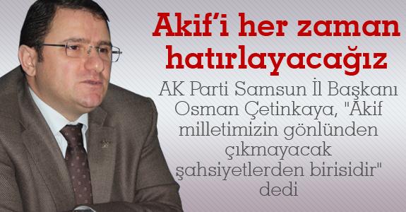 Mehmet Akif Ersoy'u her zaman hatırlayacağız