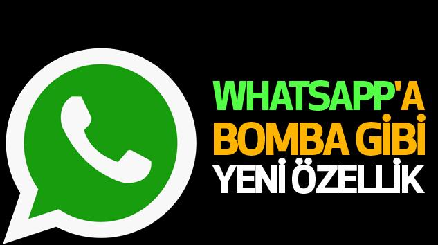 Whatsapp'a Bomba Gibi Yeni Özellik...