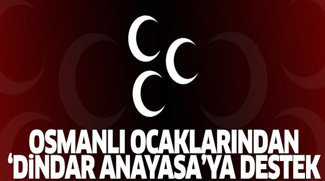 Osmanlı Ocakları'ndan 'dindar Anayasa'ya destek...