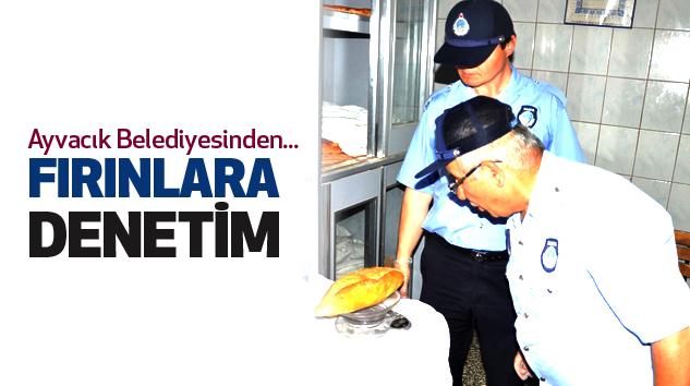 Ayvacık Belediyesi Fırınları Denetim Altında Tutuyor...