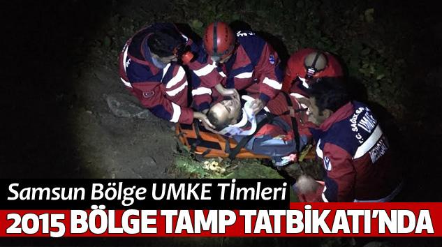 Samsun Bölge UMKE Tİmleri2015 Bölge Tamp Tatbİkati'nda