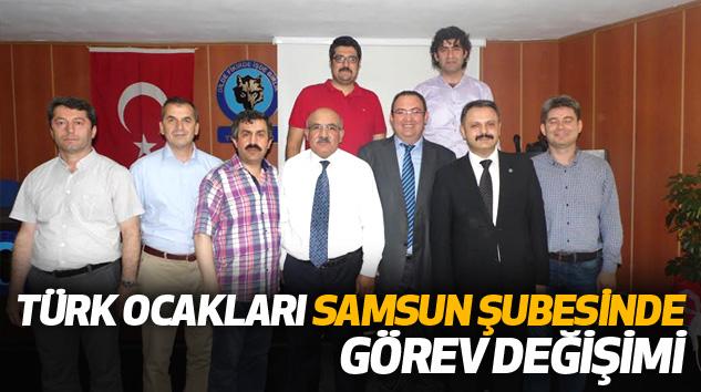 Türk Ocakları Samsun Şubesinde Görev Değişimi