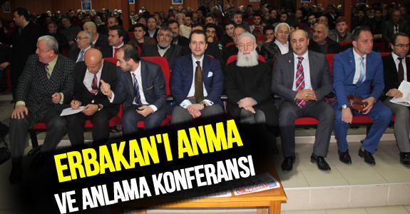 ERBAKAN'I ANMA VE ANLAMA KONFERANSI