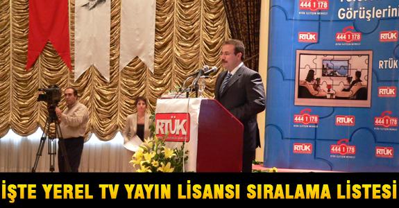İŞTE YEREL TV YAYIN LİSANSI SIRALAMA LİSTESİ