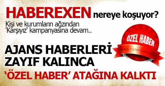 Haberexen'in Özel Haber atağı