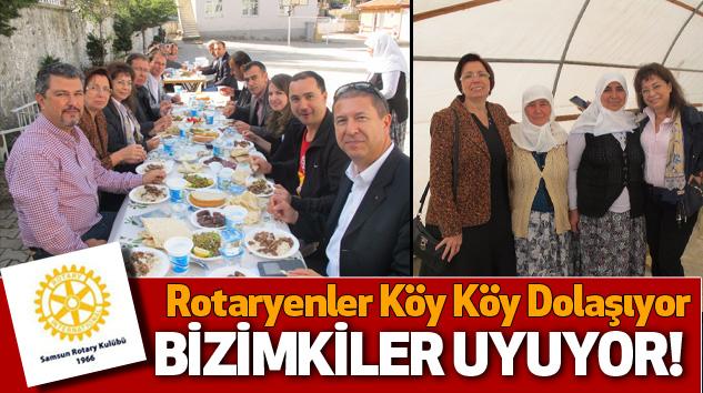 Rotaryenler Köy Köy Dolaşıyor Bizimkiler Uyuyor!