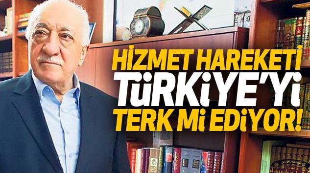 Hizmet Hareketi Türkiye'yi Terk mi Ediyor!