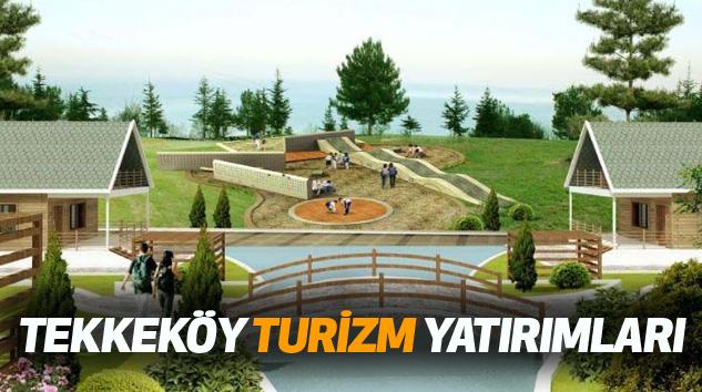 Tekkeköy Turizm Yatırımları