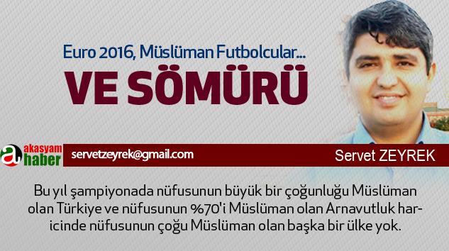 Euro 2016, Müslüman Futbolcular Ve Sömürü...