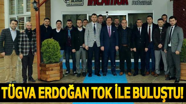 Tügva Erdoğan Tok ile Buluştu!