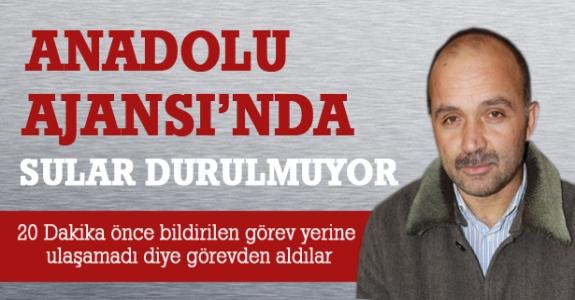 Anadolu Ajansı'nda Sular Durulmuyor