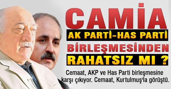Cemaat, AKP ve Has Parti birleşmesine karşı çıkıyor