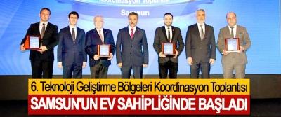 6. Teknoloji Geliştirme Bölgeleri Koordinasyon Toplantısı Samsun'un Ev Sahipliğinde Başladı